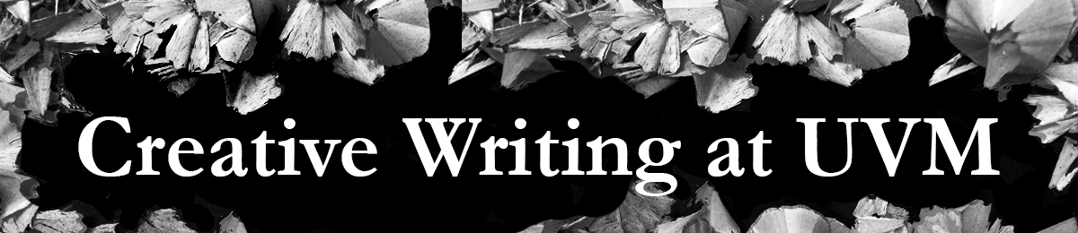 Creative Writing | Department of English | The University of Vermont
