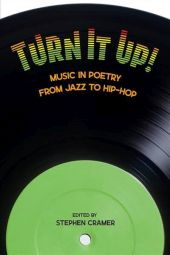 cover of Turn It Up Music in Poetry from Jazz to Hip-Hop