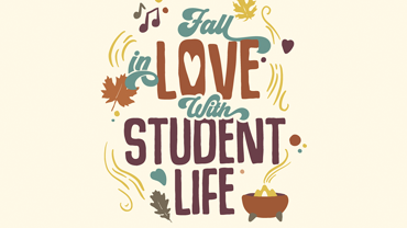 Fall in Love with Student Life