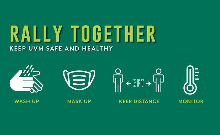 "Green and white graphic which reads ""RALLY TOGETHER: Keep UVM Safe and Healthy"""