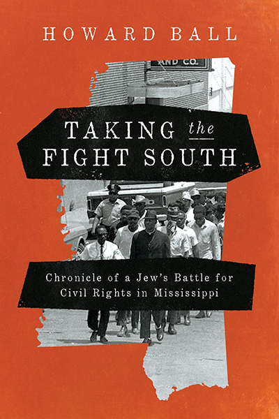 Book cover for Taking the Fight South by Howard Ball