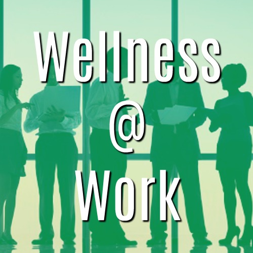 Wellness @ Work Banner
