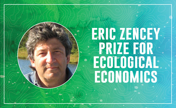 The Eric Zencey Prize for Ecological Economics