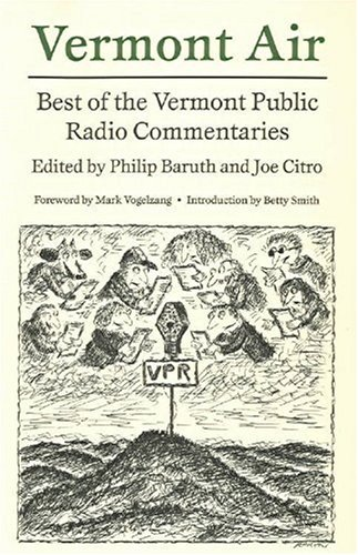 cover of Vermont Air: The Best of the Vermont Public Radio Commentary Series by Philip Baruth