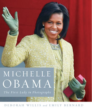 cover of Michelle Obama: The First Lady in Photographs by Deborah Willis and Emily Bernard