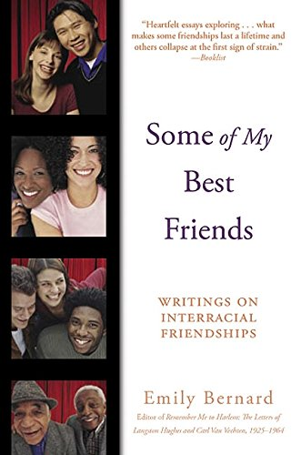 cover of Some of My Best Friends: Writings on Interracial Friendship by Emily Bernard