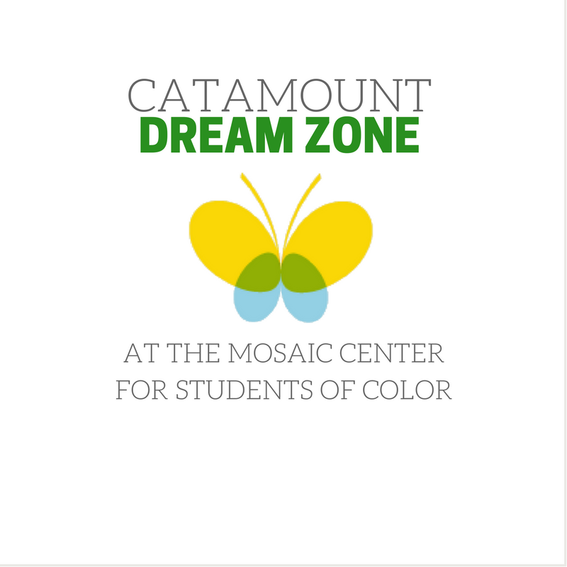 Catamount Dream Zone at the Mosaic Center for Students of Color