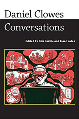 cover of Daniel Clowes: Conversations Edited by Ken Parille and Isaac Cates