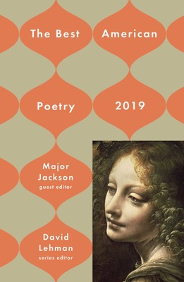 cover of The Best American Poetry 2019, edited by Major Jackson