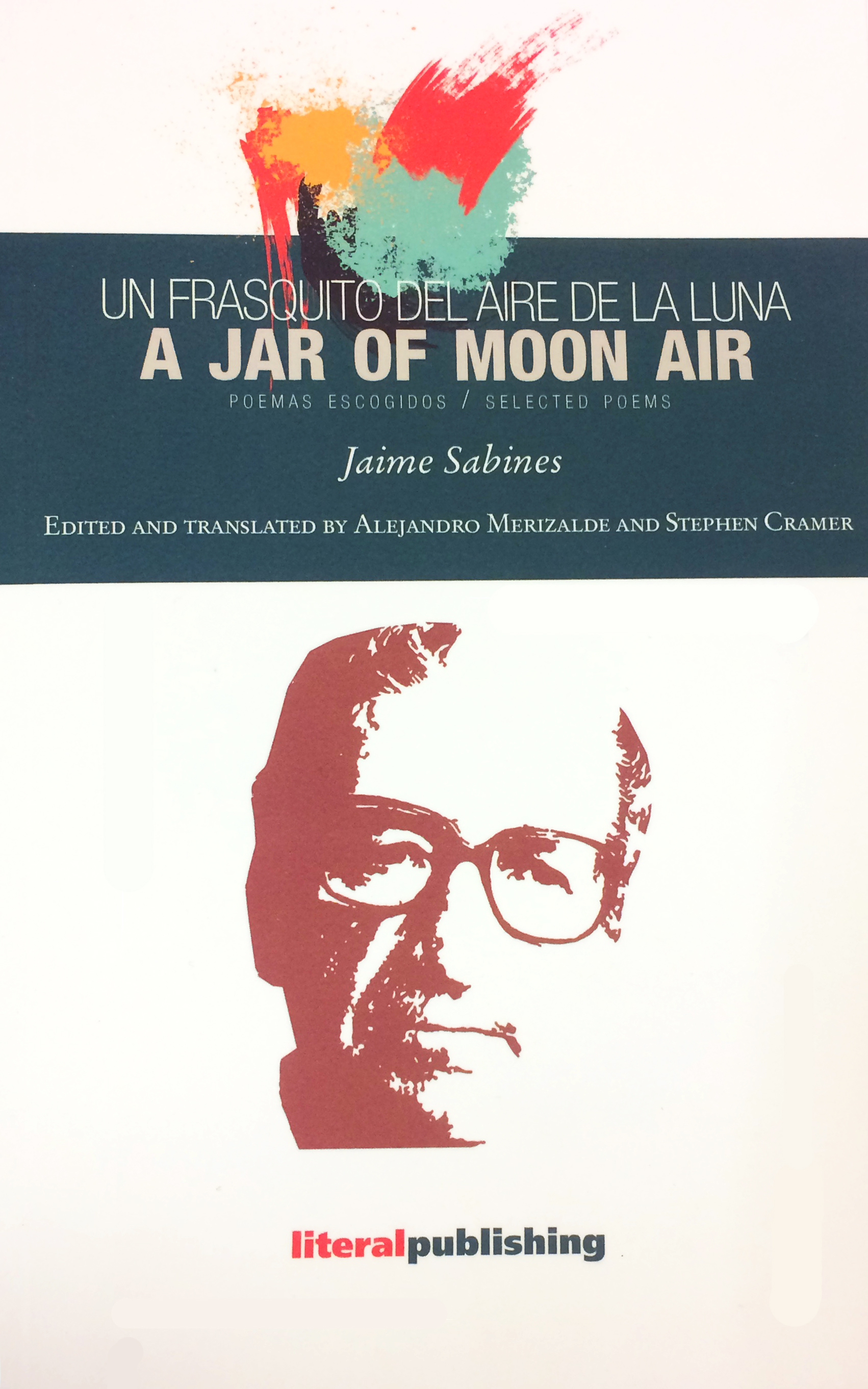 cover of A Jar of Moon Air: Selected Poems of Jaime Sabines translated by  translated by Stephen Cramer and Alejandro Merizalde