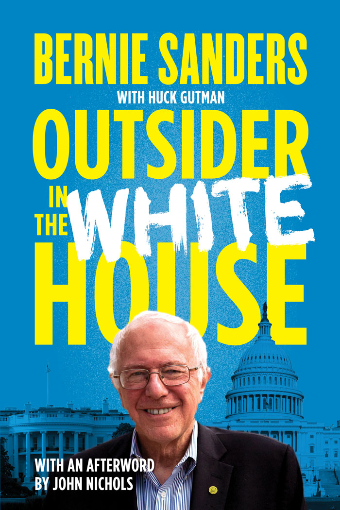 cover of Outsider in the White House by Bernie Sanders and Huck Gutman