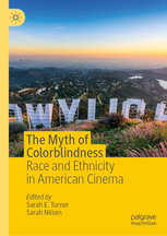 cover of The Myth of Colorblindness, edited by Sarah Turner and Sarah Nilsen