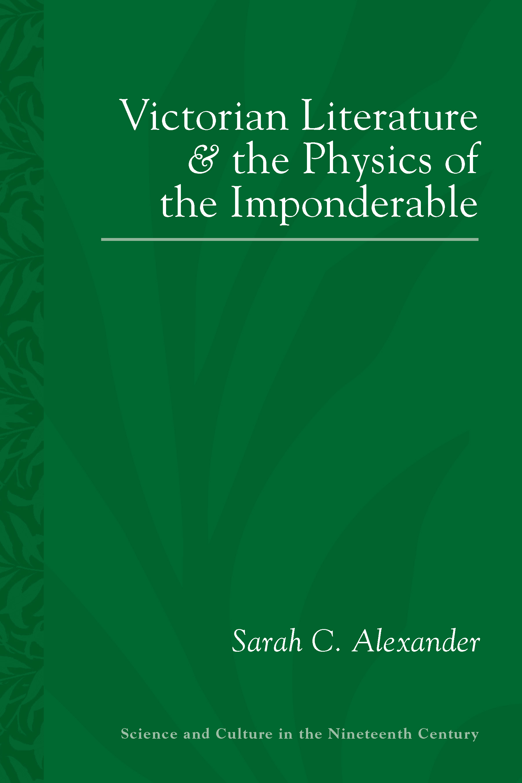 cover of Victorian Literature and the Physics of the Imponderable by Sarah Alexander