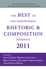 cover of The Best of Rhetoric and Composition 2011: Essays from the Independent Journals edited by Jean Bessette