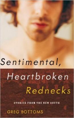 cover of Sentimental, Heartbroken Rednecks by Greg Bottoms