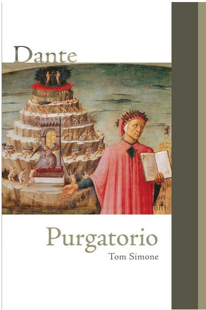cover of Dante: 'Purgatorio': A new translation and commentary by Tom Simone