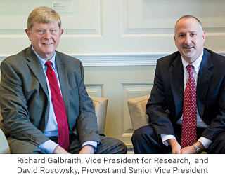 Richard Galbraith, Vice President for Research, and David Rosowsky, Provost and Senior Vice President