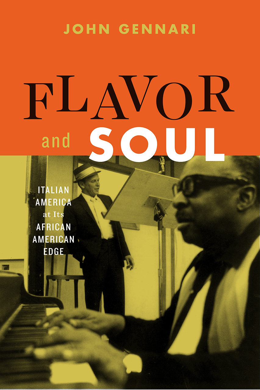 cover of Flavor and Soul: Italian America at its African American Edge by john Gennari