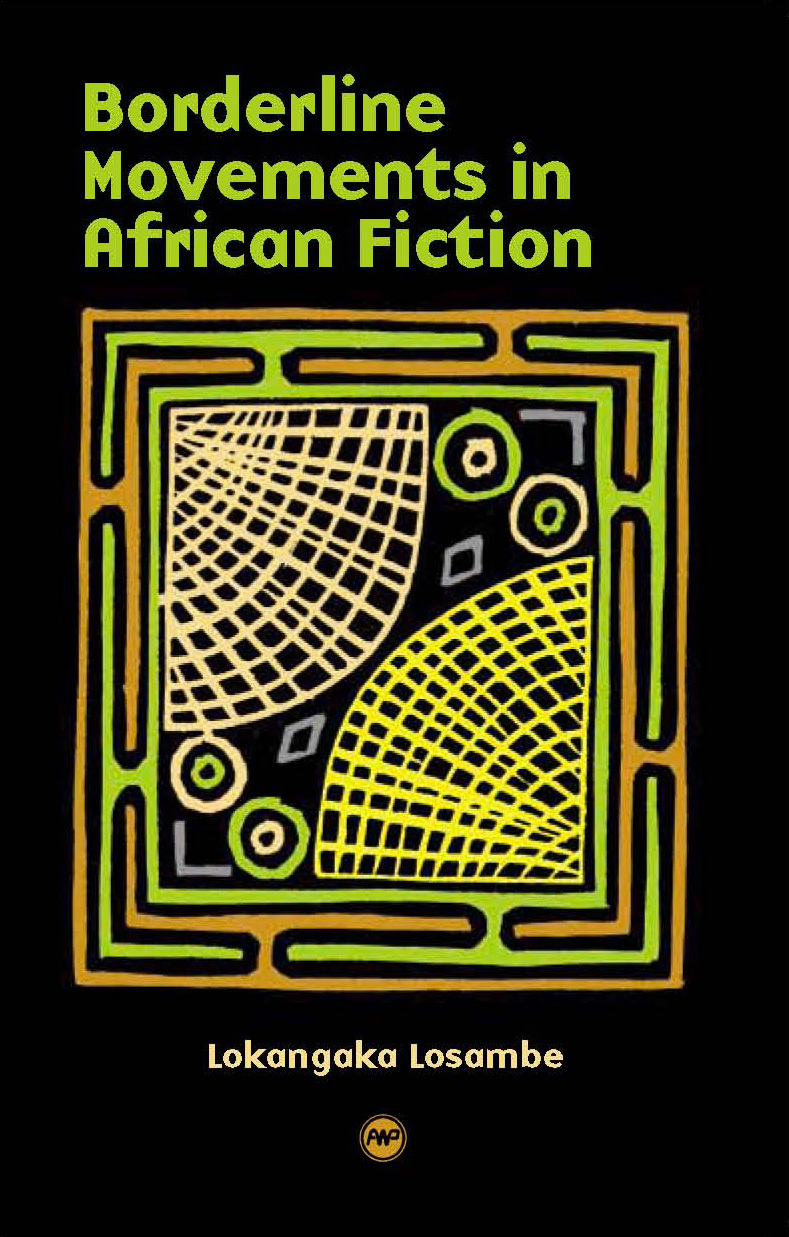 cover of Borderline Movements in African Fiction by Lokangaka Losambe