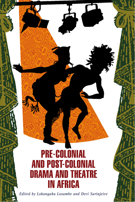 cover of Precolonial and Postcolonial Drama and Theatre in Africa edited by Lokangaka Losambe and Devi Sarinjeive
