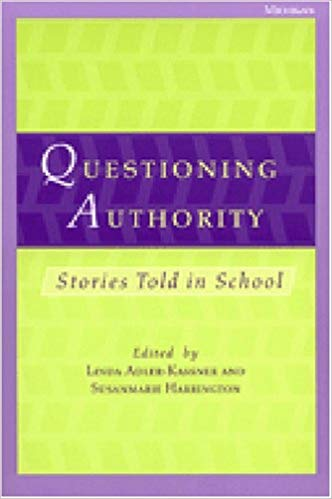 cover of Questioning Authority edited by Linda Adler-Kassner and Susanmarie Harrington