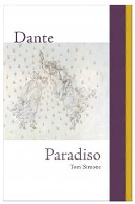 cover of Dante: 'Paradiso': A new translation and commentary by Tom Simone