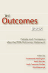 cover of The Outcome Book, edited by Susanmarie Harrington, R. Fischer, K. Rhodes, and R. Malenczyk