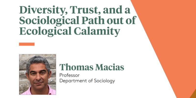 Diversity, Trust, and a Sociological Path out of Ecological Calamity (PowerPoint presentation)