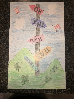 "A poster saying ""Oh the Places You Will Go"""
