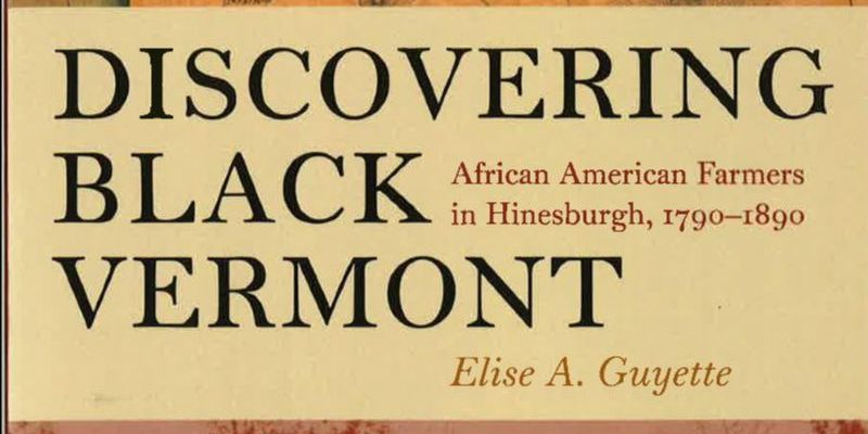 Elise A. Guyette Discovering Black Vermont Book Jacket Title