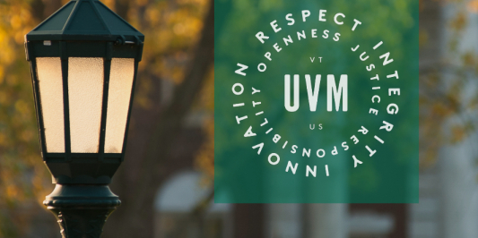 Respect, Integrity, Innovation. Openness, justice, responsibility. UVM VT US.