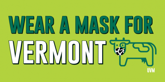 Green and white text on green background with cow graphic, reads Wear a Mask for Vermont