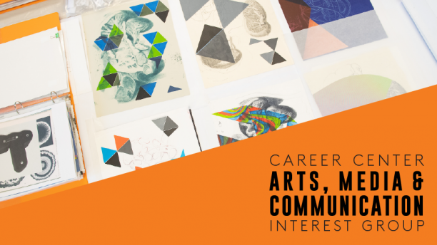 Career Center Arts, Media & Communications Interest Group
