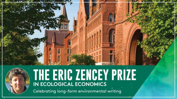 Marketing image for the Eric Zencey Prize for Ecological Economics