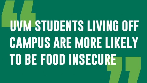 UVM stuents living off campus are more likely to be food insecure