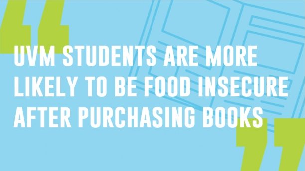 UVM students are more likely to be food insecure after purchasing books