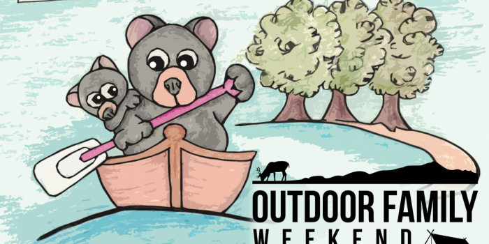 """A drawing of two cartoon bears in a canoe with trees in the background with text saying """"Outdoor Family Weekend, September 10-12, 2021"""""""