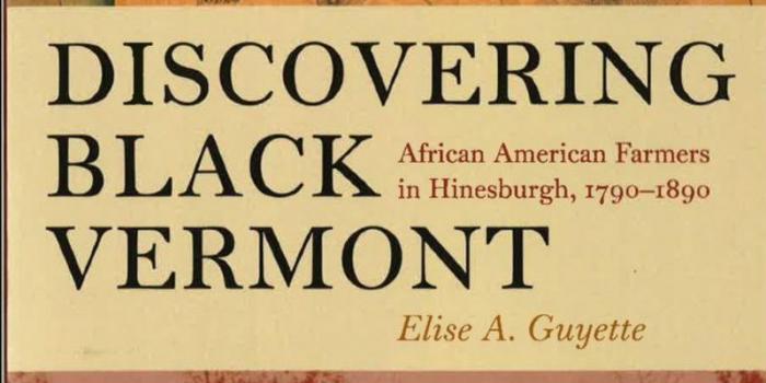 Elise A. Guyette Discovering Black Vermont Book Jacket Title