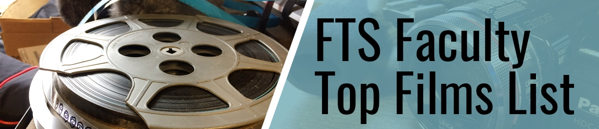 FTS Faculty Top Films List