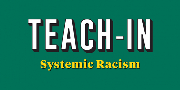 Teach-In Systemic Racism