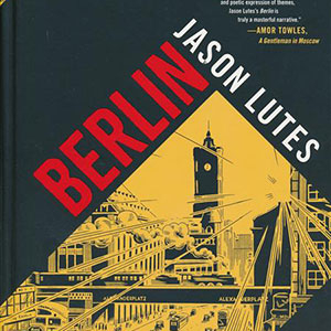 """Cover of the graphic novel """"Berlin"""""""
