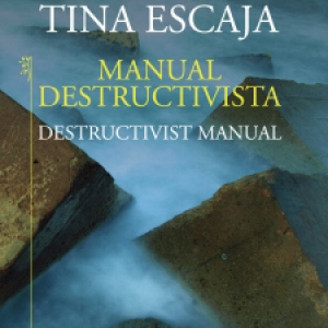Tina Escaja, Manual Destructivista