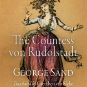 The Countess von Rudolstadt, by George Sand - translated by Gretchen van Slyke
