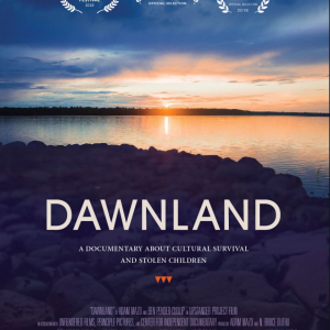 Dawnland a documentary about cultural survival and stolen children
