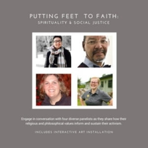 Putting Feet to Faith: Spirituality & Social Justice storytelling event