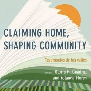 Flores and Cuádras Claiming Home, Shaping Community book cover