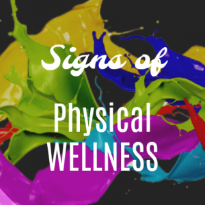Signs of Physical Wellness Graphic 400x400
