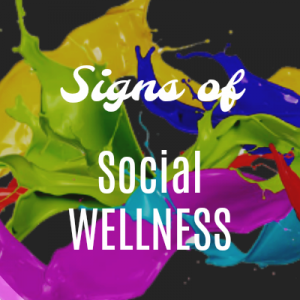 Signs of Social Wellness Graphic 400x400
