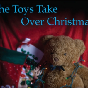 The Toys Take Over Christmas presented Fall 2016
