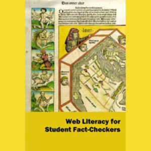 Web Literacy for Student Fact Checkers by Mike Caulfield, yellow book cover with part of Hartmann Schedel's map of the World and illustrative German text.
